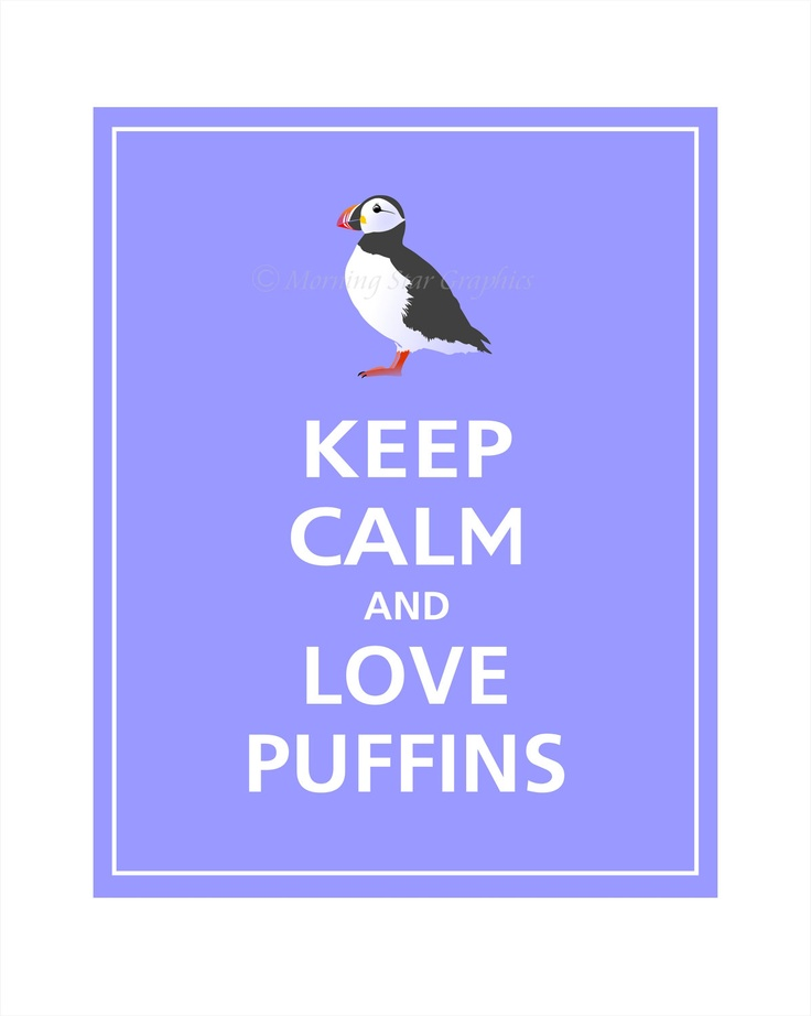 Keep Calm and Love Puffins