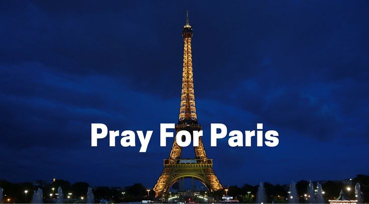 prayers for paris | People stand in solidarity during time of violence in Paris using # ...