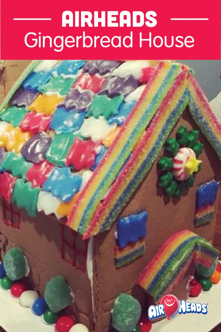 It Is Gingerbread House Decorating Time Use Airheads