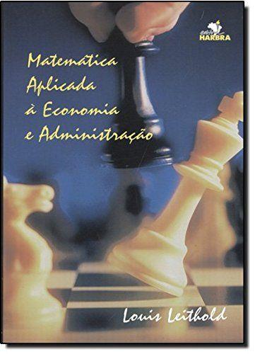 Matemática Aplicada à Economia e Administração por L. Lei... https://www.amazon.com.br/dp/8529401891/ref=cm_sw_r_pi_dp_x_Jj7bzbD2FHW8M