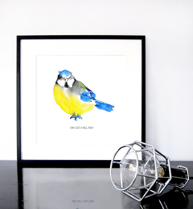 """Can I get a"" by Matilda Svensson #nordicdesigncollective #matildasvensson #bird #yellow #blue #canigeta #hellyeah #canigetahellyeah #bluetit #poster print #watercolor #artist #designer #design"