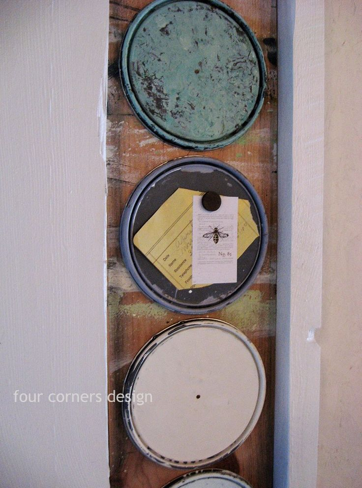"four corners design: those ""aha"" moments--paint can lid magnet boards!"