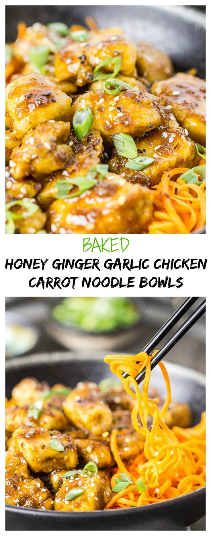 Baked Honey Ginger Garlic Chicken Carrot Noodle Bowls - Healthy Take-out…