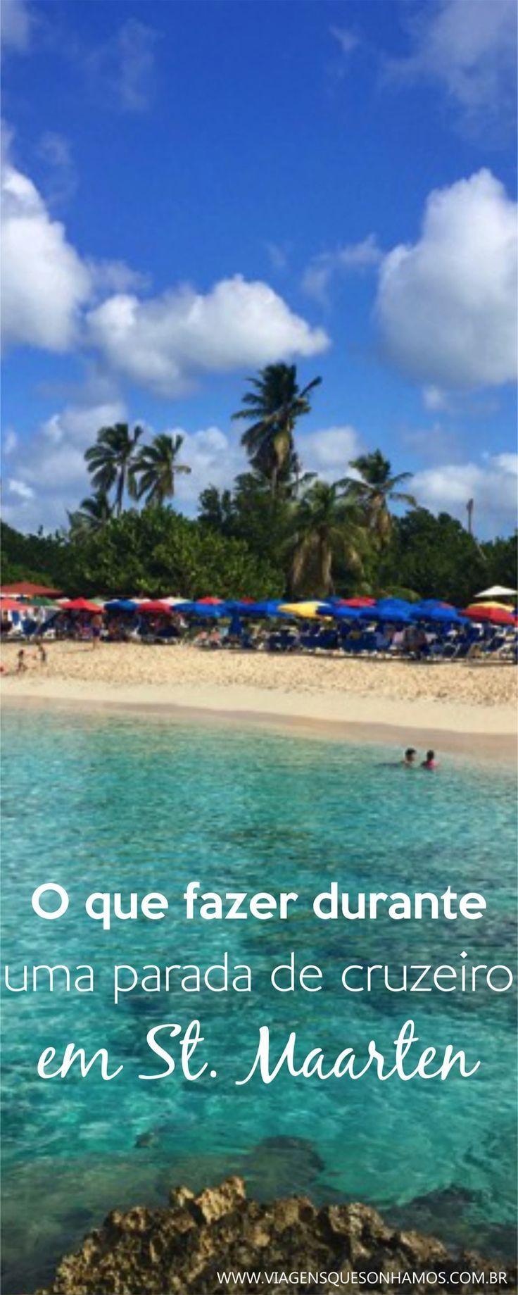 A ilha de St Maarten no Caribe é parada constante de navios de cruzeiro. Saiba o  que você pode fazer em um dia na ilha