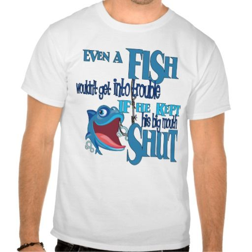 35 best images about funny fishing t shirts on pinterest for Funny fishing shirts