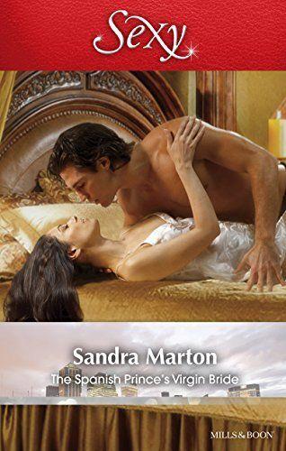 Mills & Boon : The Spanish Prince's Virgin Bride (The Billionaires' Brides Book 3) by Sandra Marton, http://www.amazon.com/dp/B00UUK1T5U/ref=cm_sw_r_pi_dp_5Focvb1DNNQYH