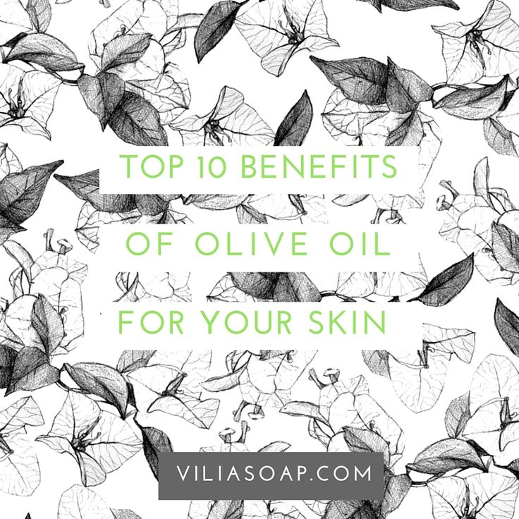10 Benefits of Olive Oil for your skin!