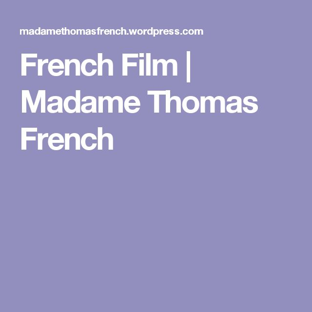 French Film | Madame Thomas French
