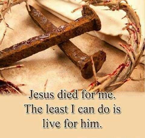 ``JESUS DIED FOR ME