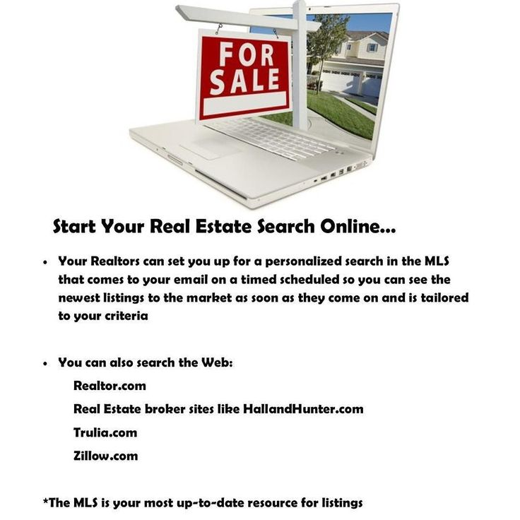 The best place to start your home search is online; When you begin searching the internet is a great research for seeing what style of home area and price range interests you as you build criteria to share with your Realtor for them to construct your personalized MLS search and you can also enhance that search by visiting other sites throughout your process. 80% of all home buyers are searching online 83% of all home buyers want to see pictures of the property online 4.52% of all home buyers…