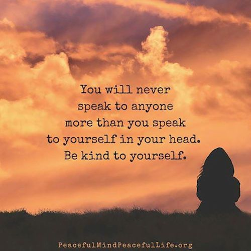 Be kind to yourself More