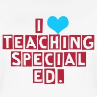 Special Education Teacher shirts!