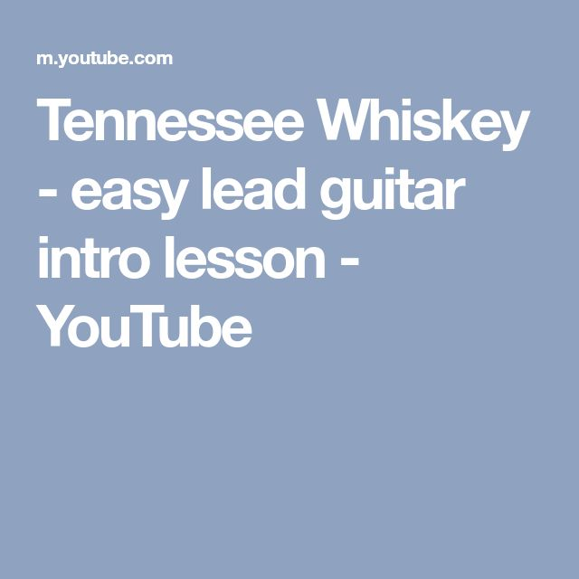 Tennessee Whiskey - easy lead guitar intro lesson - YouTube
