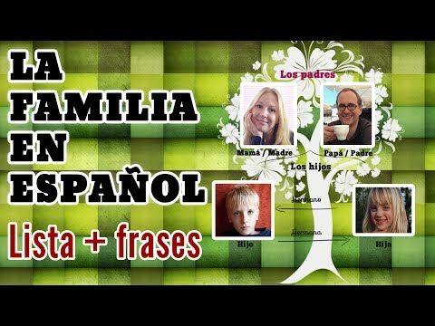 Los miembros de la familia en español: creando oraciones y preguntas - YouTube