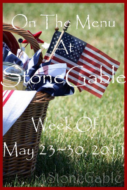 StoneGable: On The Menu At StoneGable~ Week Of May 23,2011