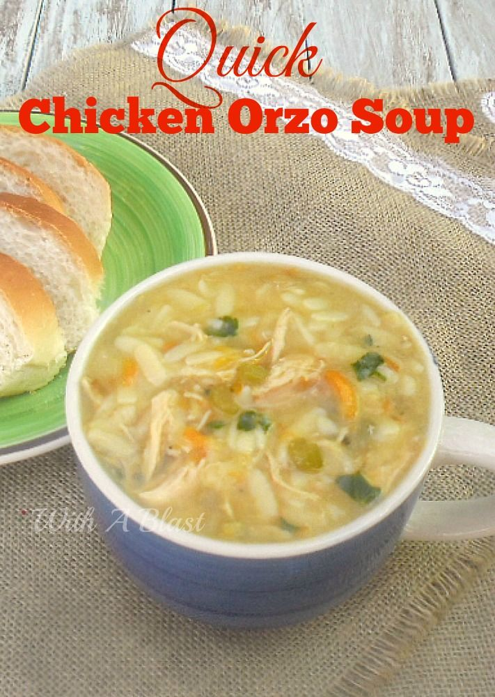 Quick Chicken Orzo Soup ~ Delicious, thick, filling and warming Chicken Soup with basic natural ingredients!
