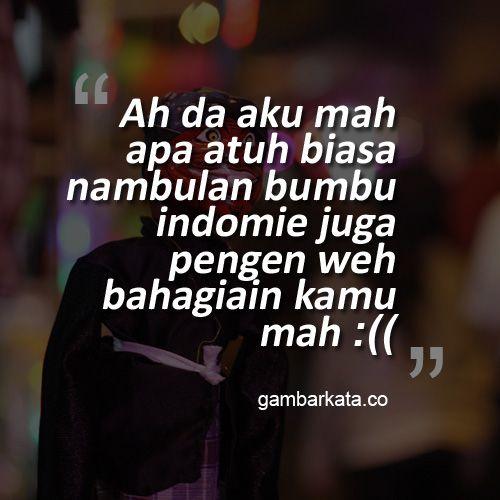 Gambar Kata Lucu Galau Bahasa Sunda 2016