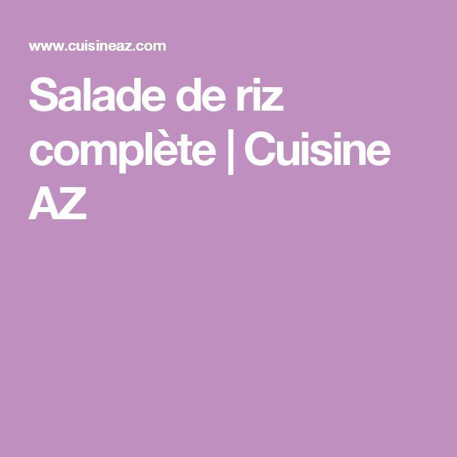 Salade de riz complète | Cuisine AZ