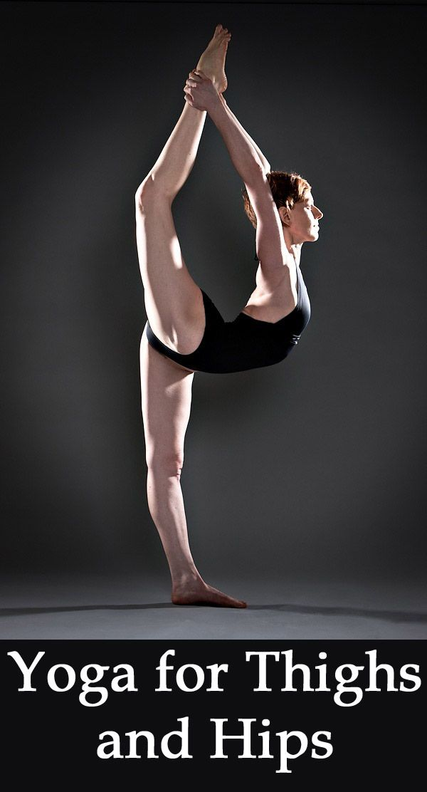 Yoga Poses for Thighs and Hips