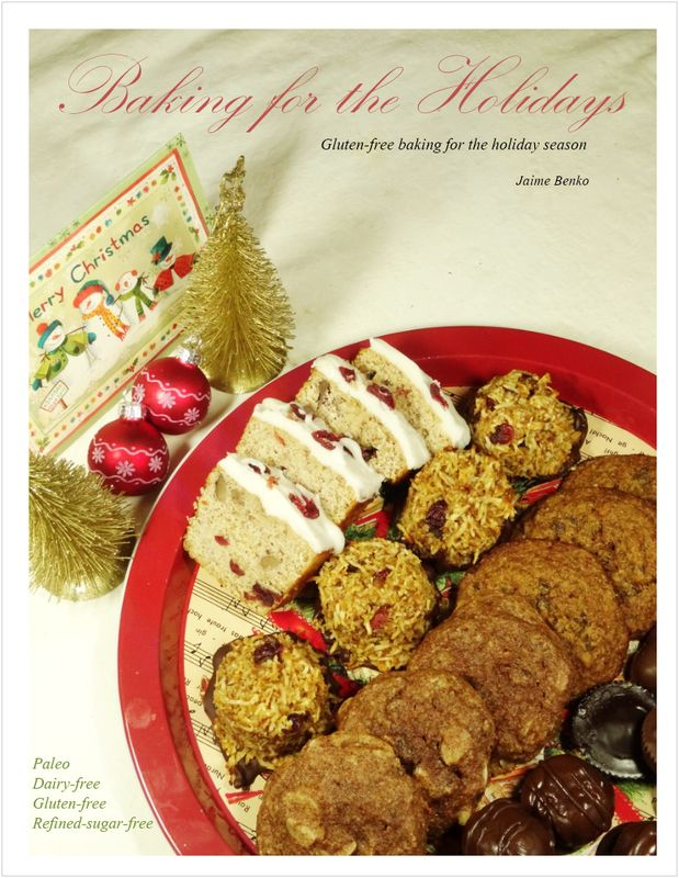Baking for the Holidays Cookbook - gluten free, dairy free, refined sugar free. Are you looking for multiple baking ideas for this Holiday season, look no further as this little cookbook has all that you need. This 24 recipe book includes paleo turtles, peanut butter bites, pound cake, chocolate dipped cranberry macaroons and more for only $4.99