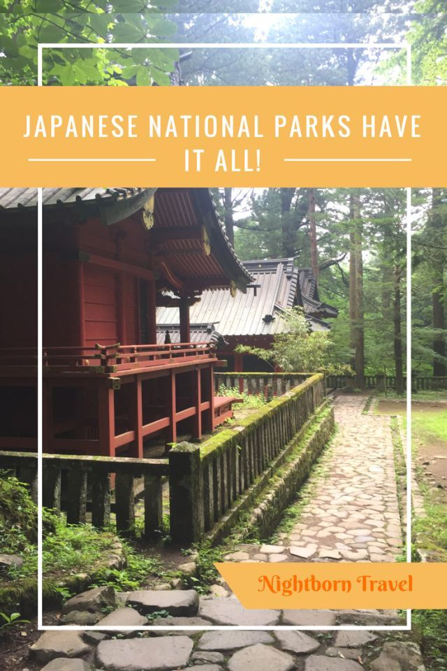 Hervorragend Japanu0027s National Parks Are Home To Some Of Its Most Famous Attractions, But  There Is