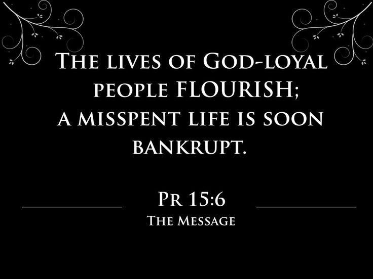 Hoe om te floreer Spreuke 15:6 Proverbs 15:16