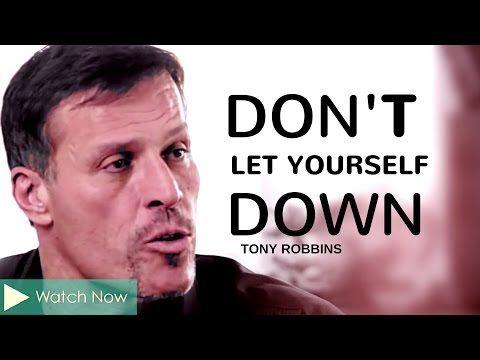 Tony Robbins: Don't Let Yourself Down (Tony Robbins Depression) - YouTube