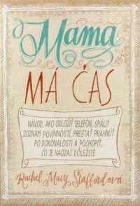Mama má čas (recenzia) | Recenzie kníh - Dobré čítanie.sk
