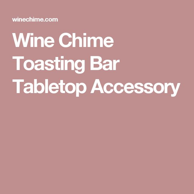 Wine Chime Toasting Bar Tabletop Accessory