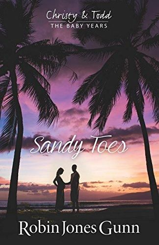 Sandy Toes, Christy And Todd The Baby Years Book 1