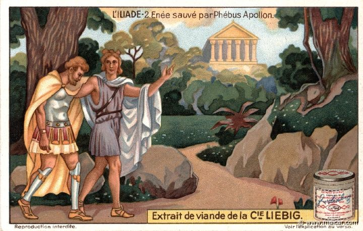 liebil02.jpg - liebil02: During the Trojan War, Aeneas was wounded by Diomedes and, having fainted, would have died if his mother had not come to his rescue. When on the occasion Aphrodite herself was wounded by Diomedes, Apollo took over the protection of the wounded Aeneas, removing him from the battle to the citadel of Pergamus where his temple stood. Liebig sets.