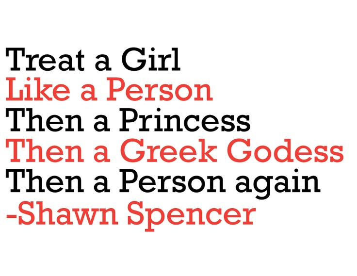 How to Treat a Girl | Shawn Spencer