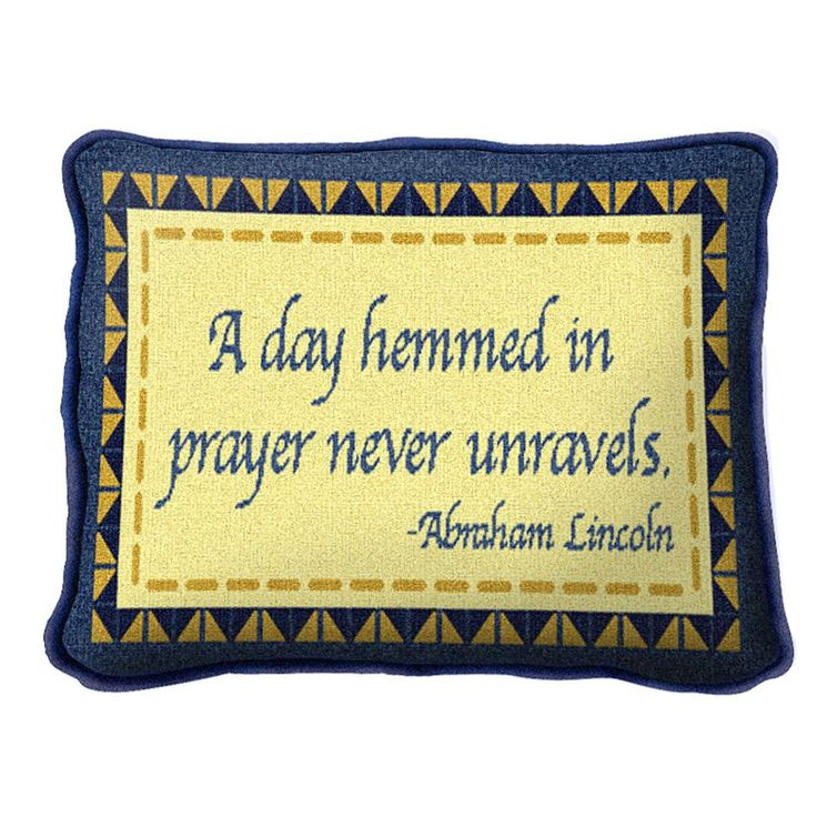 A Day Hemmed in Prayer Never Unravels Pillow
