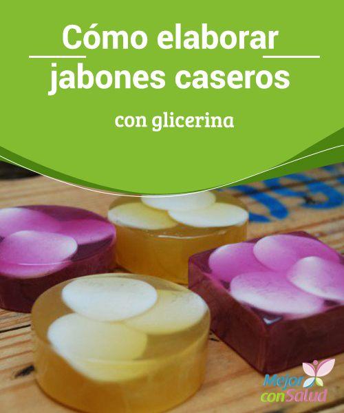17 mejores ideas sobre jab n de glicerina en pinterest - Formula para hacer jabon casero ...