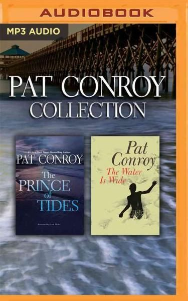 Pat Conroy Collection: The Prince of Tides / the Water Is Wide