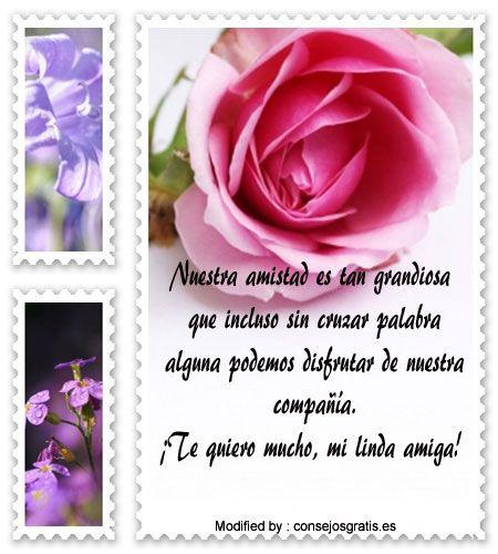 buscar palabras bonitas de amistad,enviar bonitos saludos de amistad: http://www.consejosgratis.es/lindos-mensajes-de-amistad-para-mi-mejor-amiga/