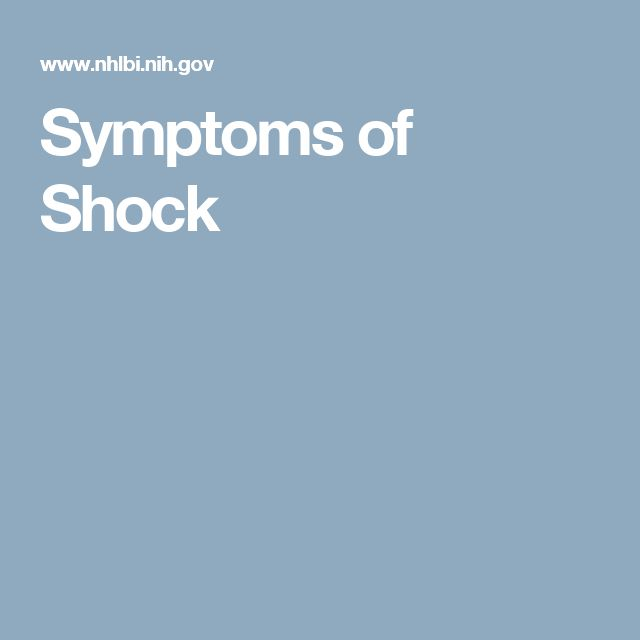 Symptoms of Shock