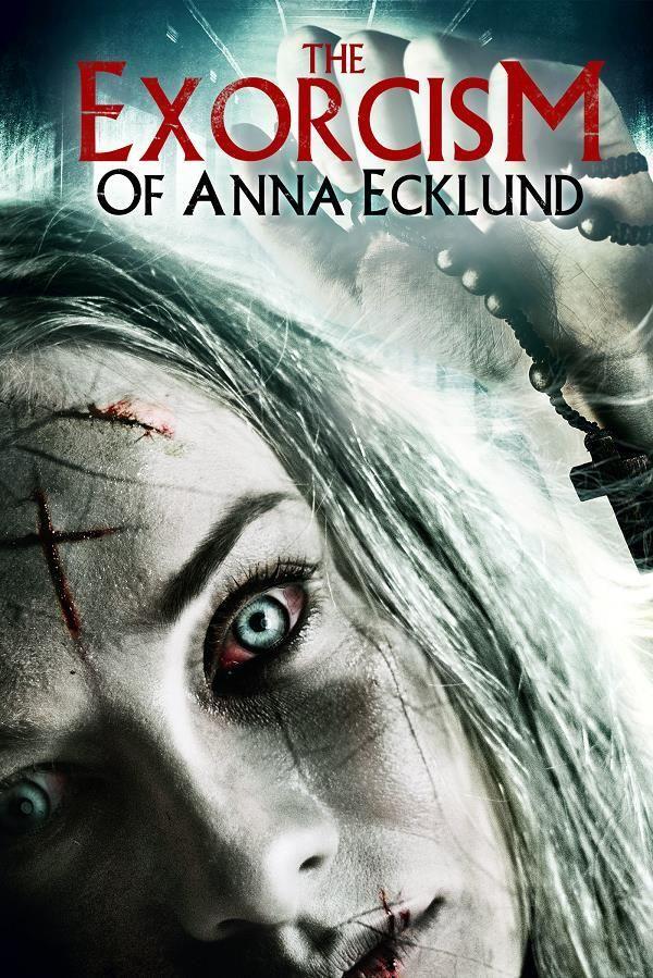 The Exorcism of Anna Ecklund  Une femme possédée par le démon se retrouve internée dans un couvent où un exorcisme déclenche un combat sanglant entre les forces du bien et du mal.