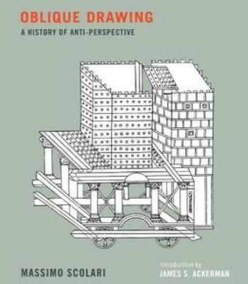 Oblique Drawing: A History Of Anti-Perspective PDF