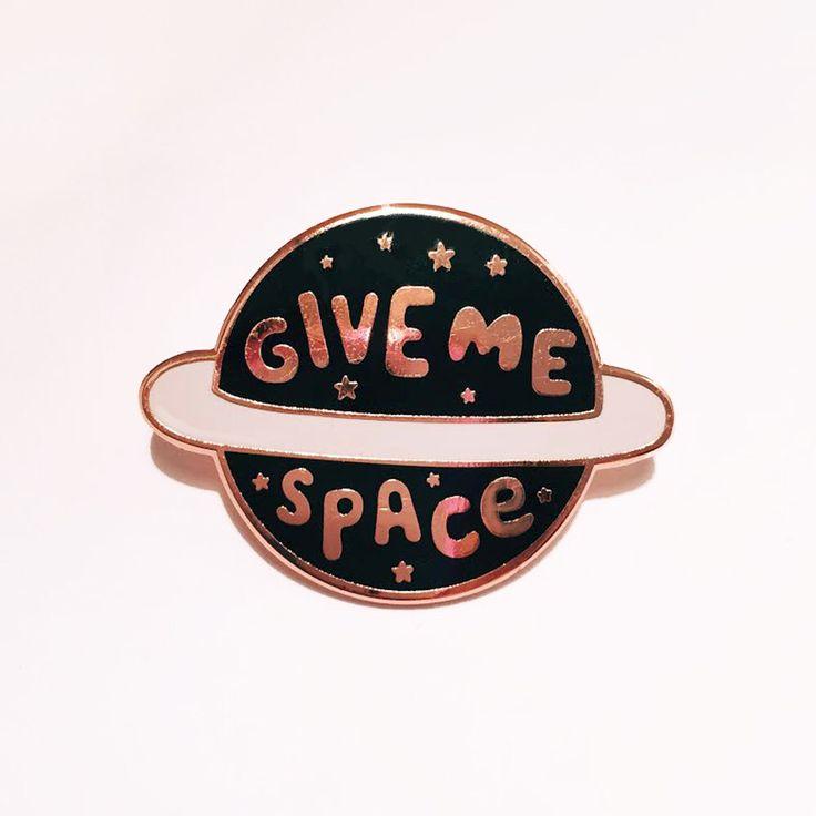 Give Me Space Enamel Lapel Pin | Enamel pin / pin game / pin badge / cute pin by stephsayshello on Etsy https://www.etsy.com/au/listing/495366175/give-me-space-enamel-lapel-pin-enamel