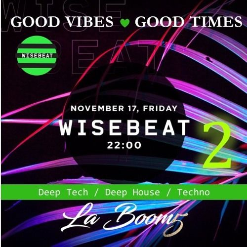 La Boom 20171117 v2 @ Wisebeat GVGT by Wisebeat on SoundCloud