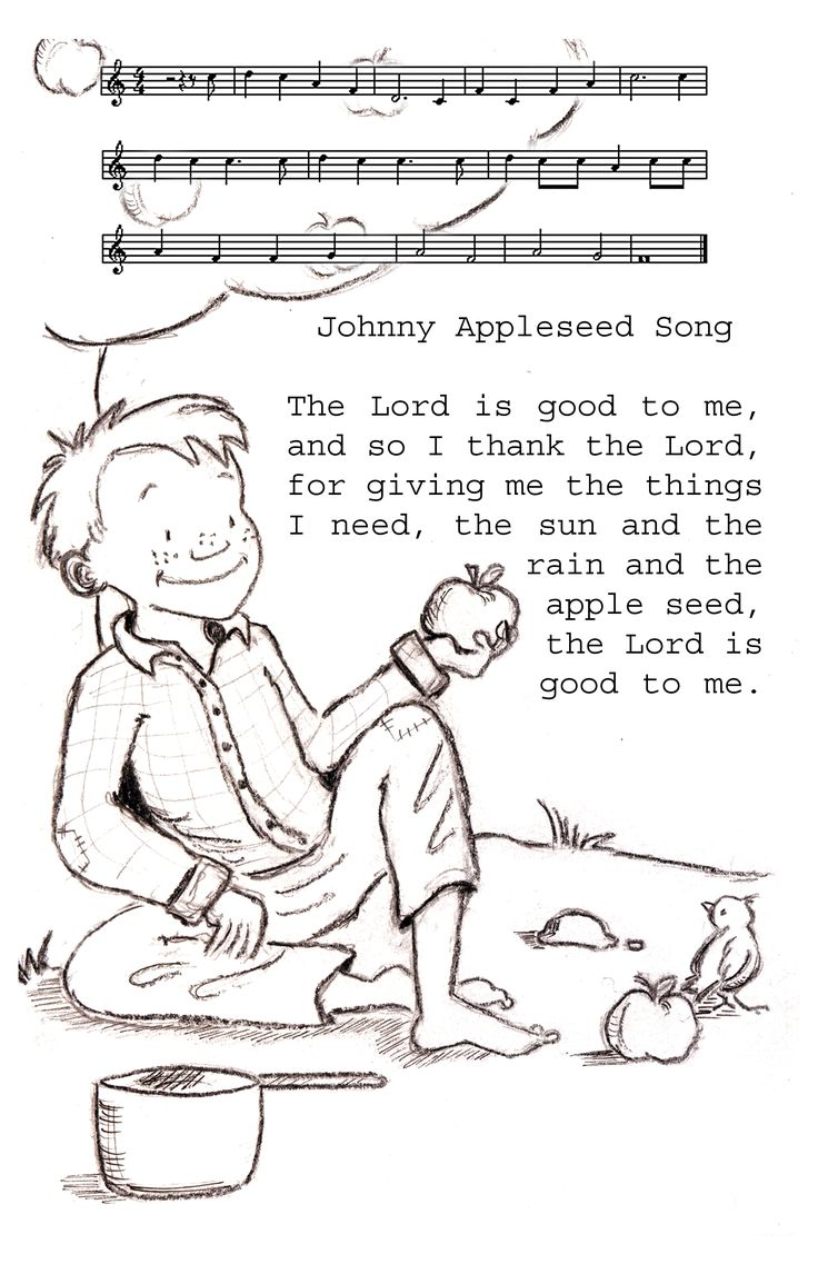 Johnny Appleseed song.  Use this with the kids for a cute mealtime blessing!