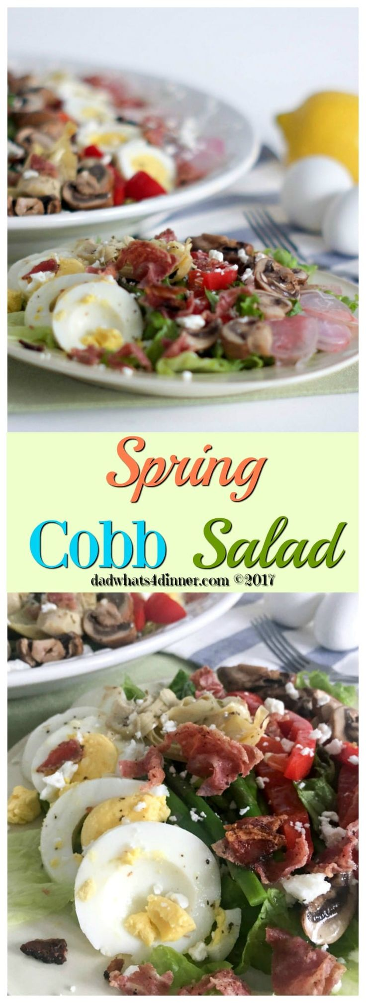 My Spring Veggie Cobb Salad takes advantage of the fresh produce of spring. Perfect for Easter, Mother's Day, a wedding shower or grill out! via @dadwhats4dinner