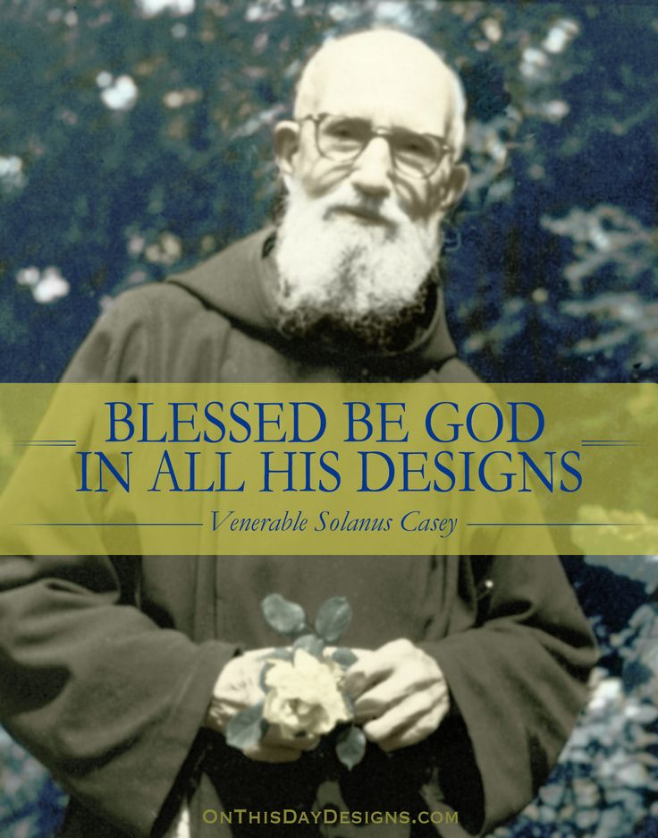 Image result for venerable solanus casey quotes