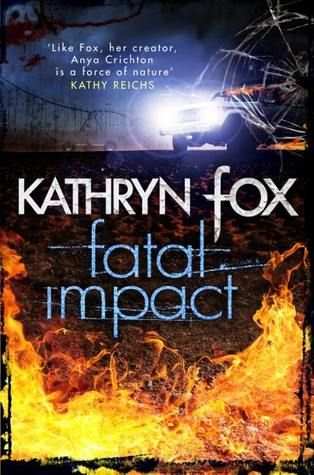 Fatal Impact- Book #7 of the Anya Crichton series