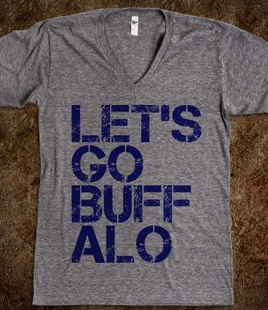 I'm thinking of becoming a buffalo sabres fan...just so I can wear this shirt!!!!