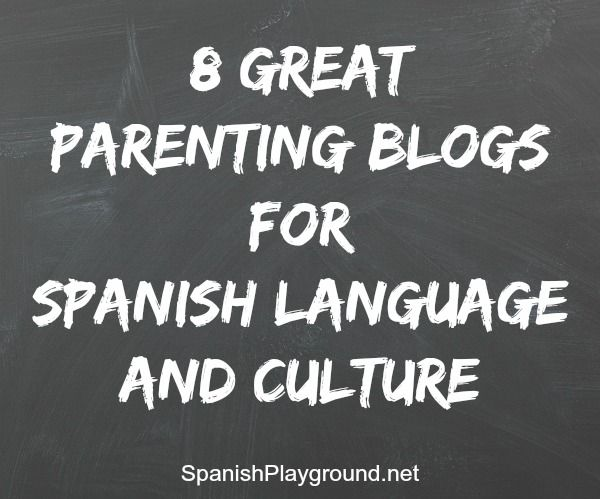 Parenting blogs are a wonderful source of motivation and inspiration for teaching children Spanish. These 8 parenting blogs are full of ideas and resources. http://spanishplayground.net/8-parenting-blogs-spanish-language-culture/