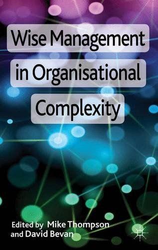 Wise Management in Organisational Complexity by Mike J. T... https://www.amazon.co.uk/dp/1137002646/ref=cm_sw_r_pi_dp_-0ZmxbM8EZAPK