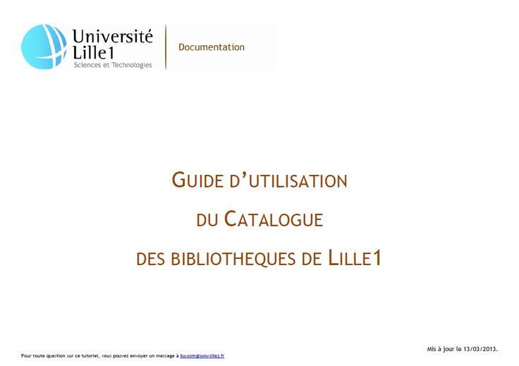 Guide d'utilisation du catalogue des bibliothèques de l'Université de Lille 1.