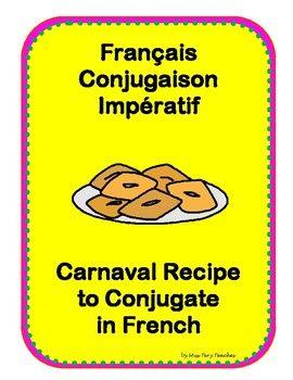 A carnaval recipe to conjugate French imperative mood - Une recette de carnaval pour conjuguer les verbes à l'impératif.